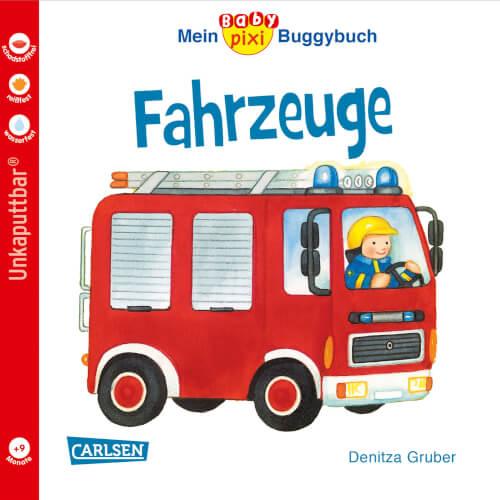 Baby Pixi 43: Mein Baby-Pixi Buggybuch: Fahrzeuge