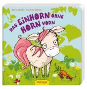 Das Einhorn ohne Horn vorn, Pappbilderbuch, 16 Seiten, ab 12 Monaten