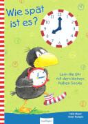 Wie spät ist es? - Kleiner Rabe Socke, Pappbilderbuch, 16 Seiten, ab 24 Monaten - 7 Jahren