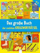 Arena Das große Buch der coolsten Kreuzworträtsel ab 8