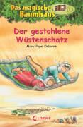 Loewe Osborne, Das magische Baumhaus Bd. 32 Der gestohlene Wüstenschatz