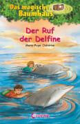 Loewe Das magische Baumhaus - Der Ruf der Delfine, Band 9