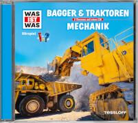 Tessloff WAS IST WAS Hörspiel: Bagger & Traktoren/ Mechanik